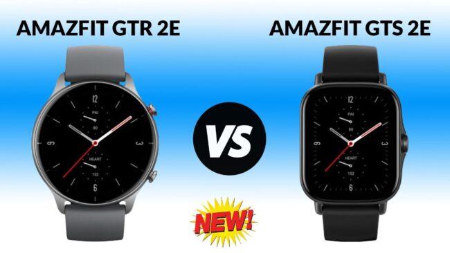 Amazfit GTR 2e and GTS 2e