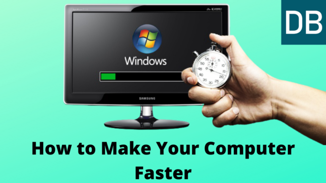 How to Make Your Computer Faster