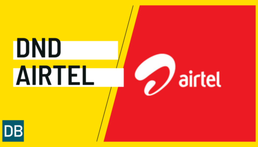 How to Activate DND on Airtel Number