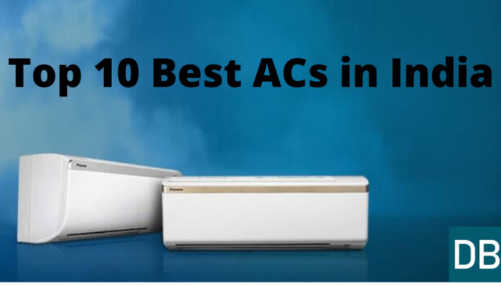 Top 10 Best ACs in India