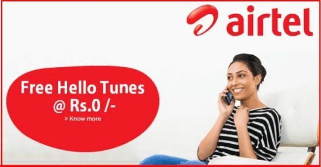 Airtel Free Hello Tune