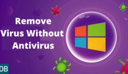 How To Remove Virus From PC Without Antivirus